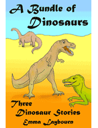 The cover of A Bundle of Dinosaurs: 3 Dinosaur stories