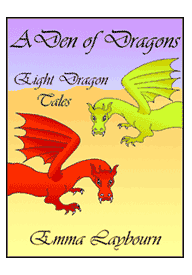 the cover of the free ebook A Den of Dragons by Emma Laybourn