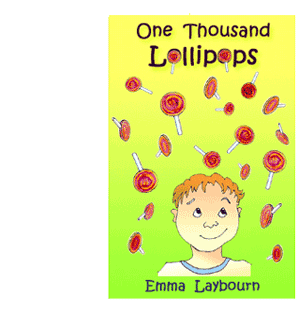 One Thousand LOllipops: the cover of the free children's ebook by Emma Laybourn