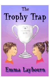 The cover of The Trophy Trap by Emma Laybourn